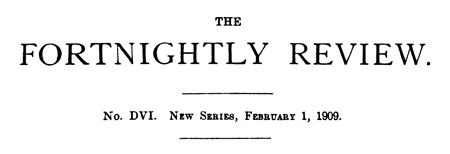 The Fortnightly Review, February 1, 1909