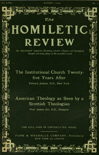 The Homiletic Review, August 1909