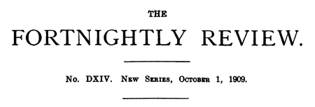 The Fortnightly Review, October 1, 1909