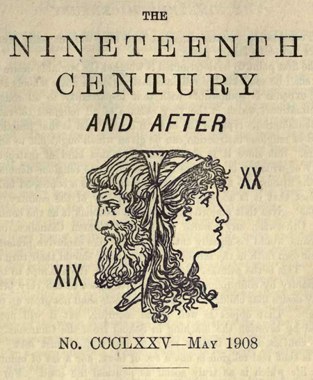 The Nineteenth Century and After, May 1908