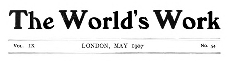 The World's Work, May 1907