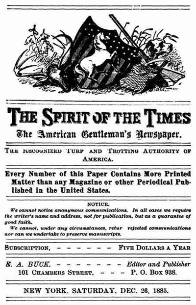 The Spirit of the Times, December 26, 1885